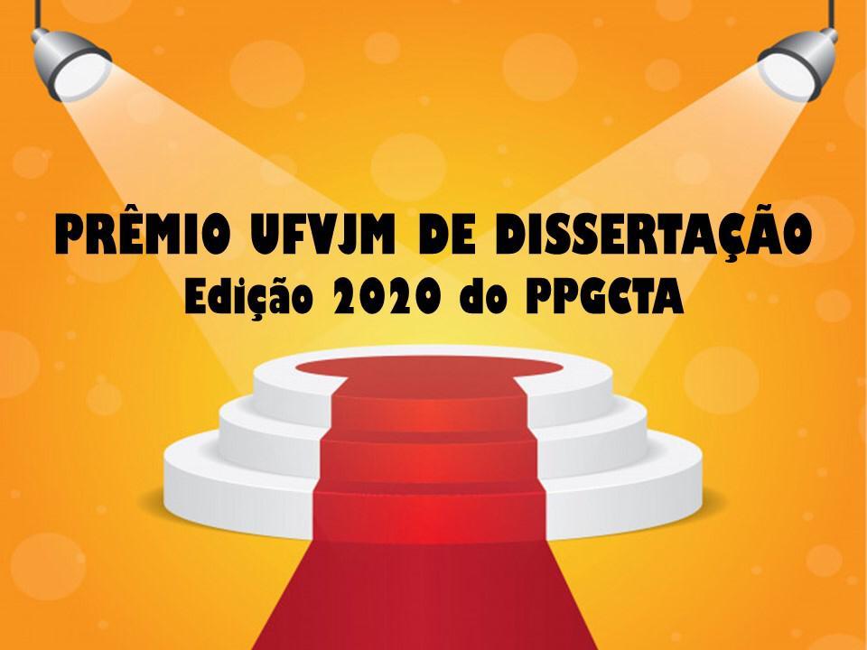 Divulgação - Prêmio UFVJM de Dissertação. Edição 2020 do PPGCTA